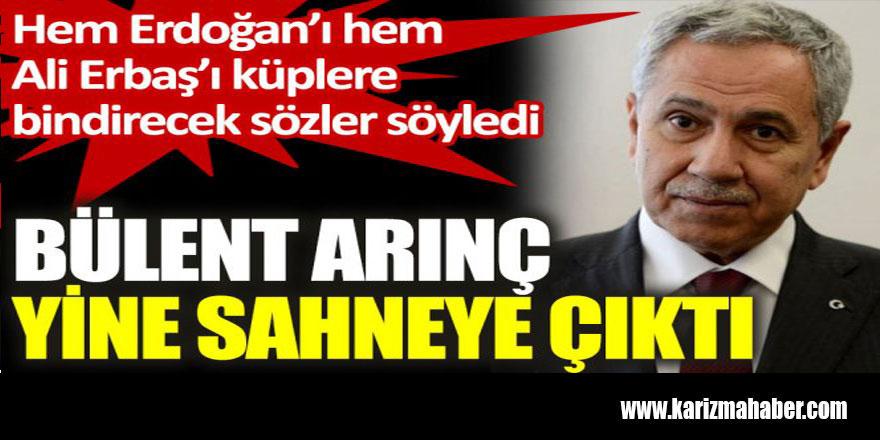 Bülent Arınç hem Erdoğan'ı hem Ali Erbaş'ı küplere bindirecek sözler söyledi