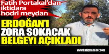 Fatih Portakal Erdoğan'ı zora sokacak belgeyi açıkladı