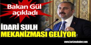 Bakan Gül: Devlet ile vatandaş mahkemelik olmayacak