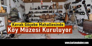Samsunun Kavak İlçesine Bağlı Göçebe Mahallesinde Köy Müzesi kurulacak.