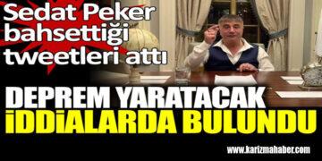 Sedat Peker, bahsettiği 39 tweeti peş peşe attı.