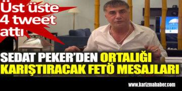 Sedat Peker'den ortalığı karıştıracak FETÖ mesajları