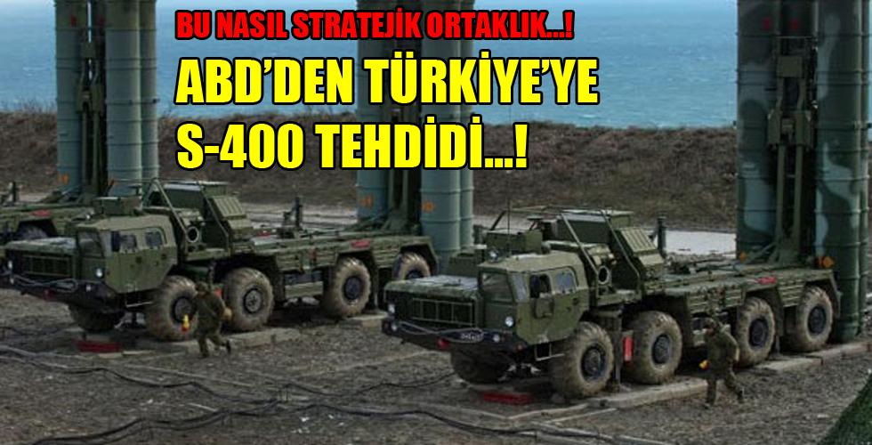 ABD'den Türkiye'ye S-400 ültimatomu