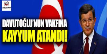 Ahmet Davutoğlu'nun vakfına kayyum atandı!