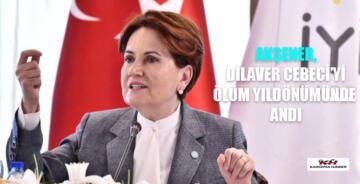 Meral Akşener'den Dilaver Cebeci mesajı