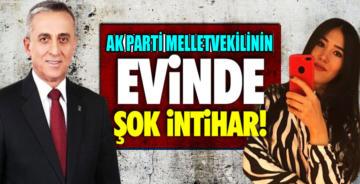 AK Part'li Milletvekilinin evinde şok intihar!