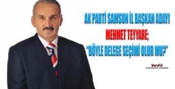 AK Parti Samsun İl Başkan Adayı Mehmet Teyyare BÖYLE DELEGE SEÇİMİ OLUR MU?