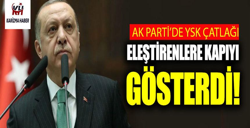 AK Parti'de YSK kavgası: Eleştirenlere kapıyı gösterdi