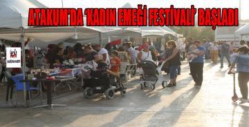 """""""Kadın Emeği Festivali"""" başladı. Atakum'da kadınlara tam destek"""