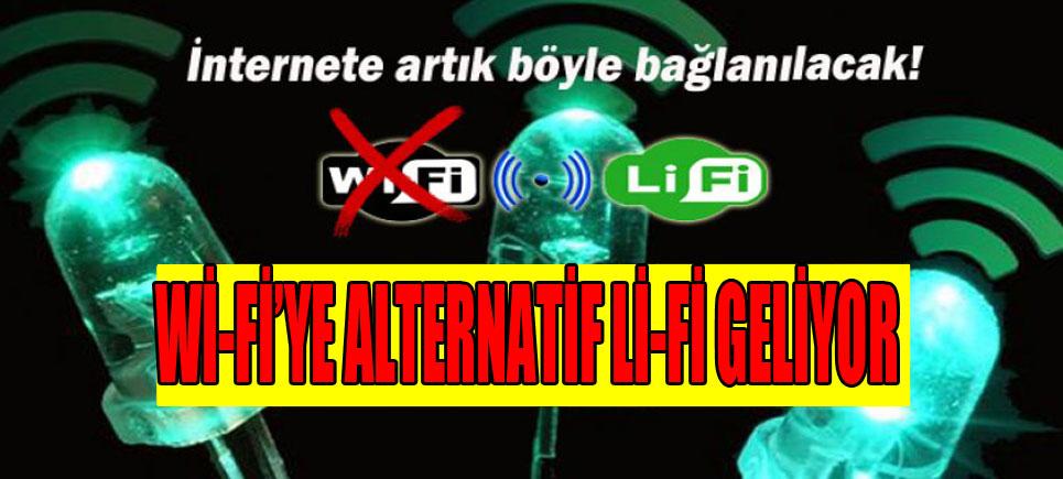Wİ-Fİ'ye Alternatif Lİ-Fİ geliyor…!
