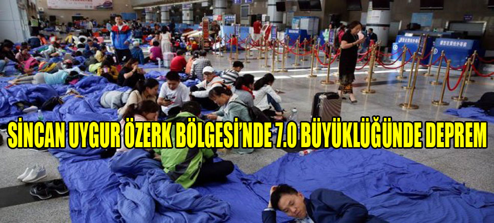 Çin Zulmünden Sonra Bir de Deprem Vurdu..!