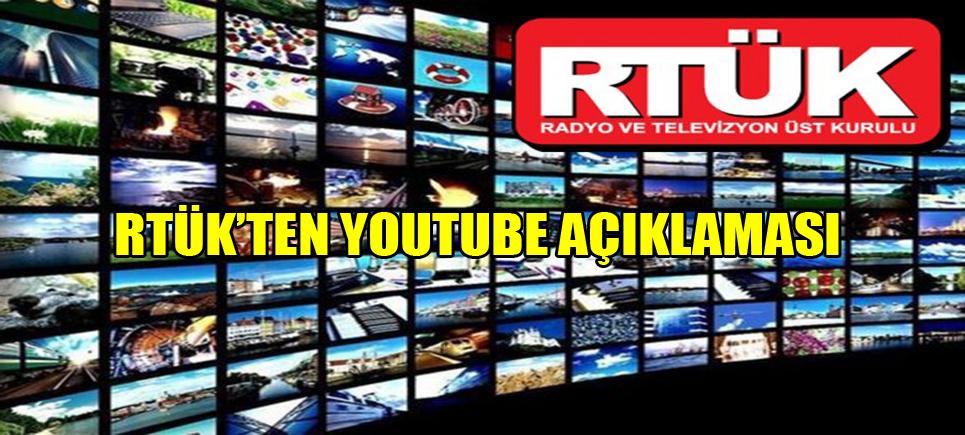 RTÜK'ten Youtube açıklaması