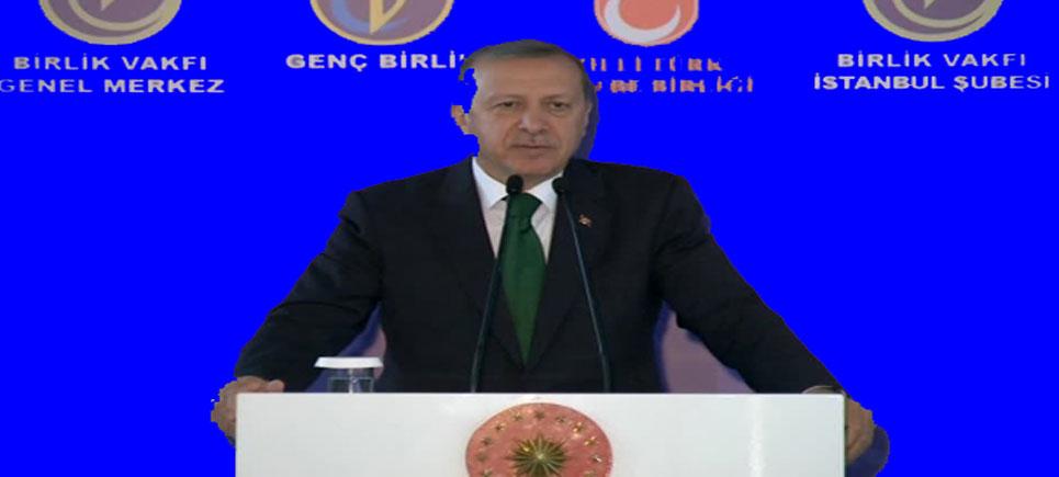 Erdoğan: Türkiye PKK'dan, bölgemiz DEAŞ'tan kurtulmadıkça acılar bitmeyecek