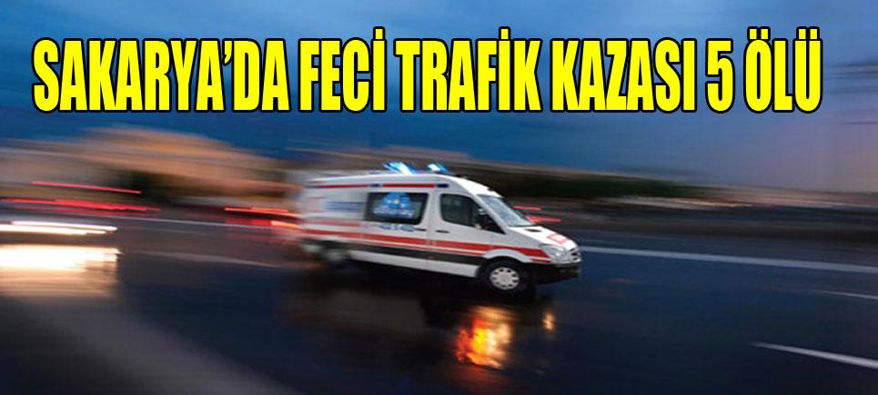 Sakarya'da trafik kazası: 5 ölü