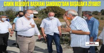 BAŞKAN SANDIKÇI'DAN BAŞALAN ZİYARETİ