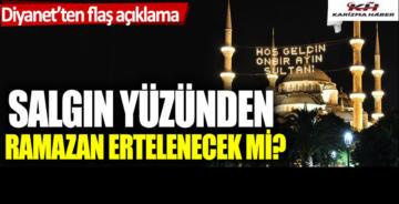 Büyük tartışma: Salgın yüzünden Ramazan ertelenir mi?