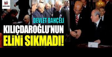Devlet Bahçeli, Kemal Kılıçdaroğlu'nun elini sıkmadı!