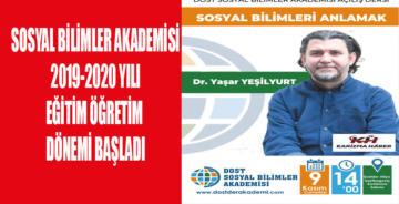 DOST SOSYAL BİLİMLER AKADEMİSİ AÇILIŞ DERSİ İLE EĞİTİMLERE BAŞLIYOR!