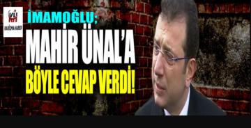 İmamoğlu, AK Parti'li Mahir Ünal'a Çok Manidar bir Cevap Verdi!
