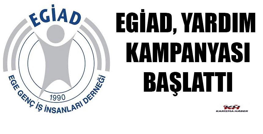 EGİAD Yardım Kampanyası Başlattı