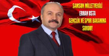 Erhan Usta, Gençlik ve Spor Bakanı'na sordu