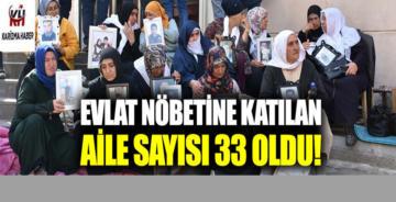 Evlat nöbetine katılan aile sayısı 33 oldu!