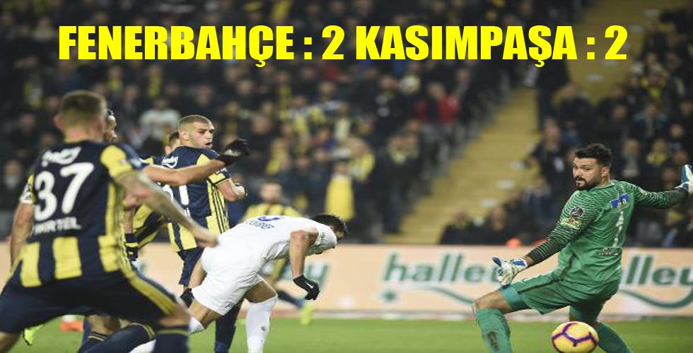 Fenerbahçe – Kasımpaşa 2-2