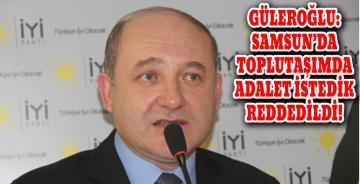 İyi Parti Samsun İl Başkanı Recep Güleroğlu'dan Basın Açıklaması