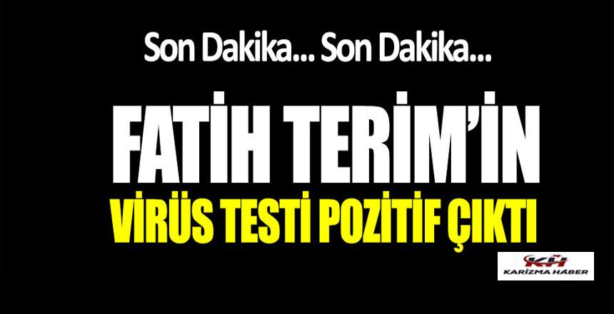 Fatih Terim'in coronavirüs testi pozitif çıktı