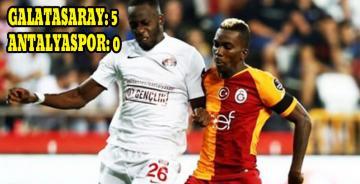 Galatasaray, Antalya'ya Acımadı. 5-0