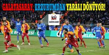 Galatasaray, Erzurum'da Dondu Kaldı…!
