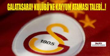 Galatasaray'ı karıştıran kayyum başvurusu