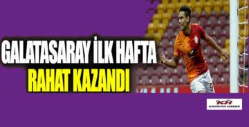 Galatasaray, Gaziantep engelini rahat geçti