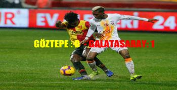 Galatasaray, deplasmanda Göztepe'yi devirdi