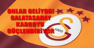 Ve görüşmeler başladı… Galatasaray'a geliyorlar!