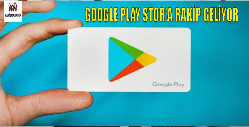 Google Play Store'a Rakip Geliyor