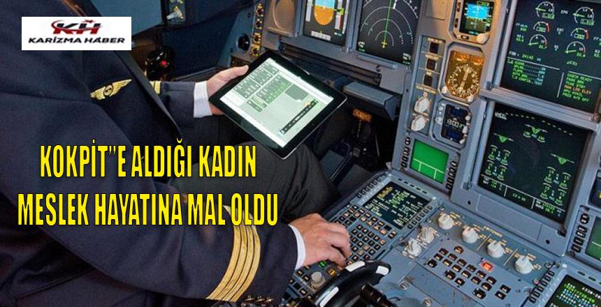 Kokpite yolcu alan pilota ömür boyu uçuş yasağı