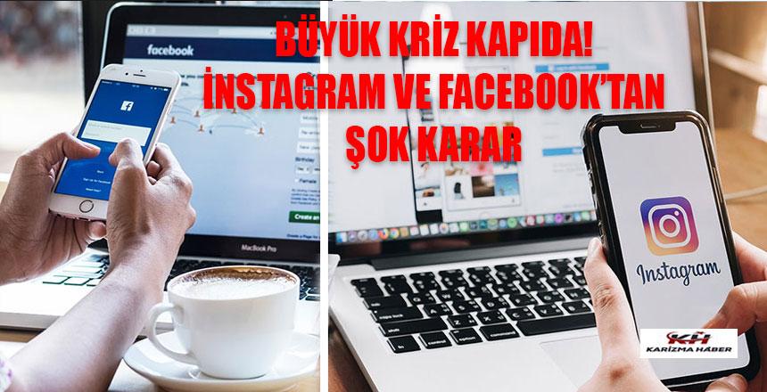 Büyük kriz kapıda! Facebook ve Instagram'dan şok karar