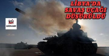Libya'da savaş uçağı düşürüldü!