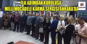 'İlk Adımdan Kuruluşa' Milli Mücadele Karma Sergisi Ankara'da