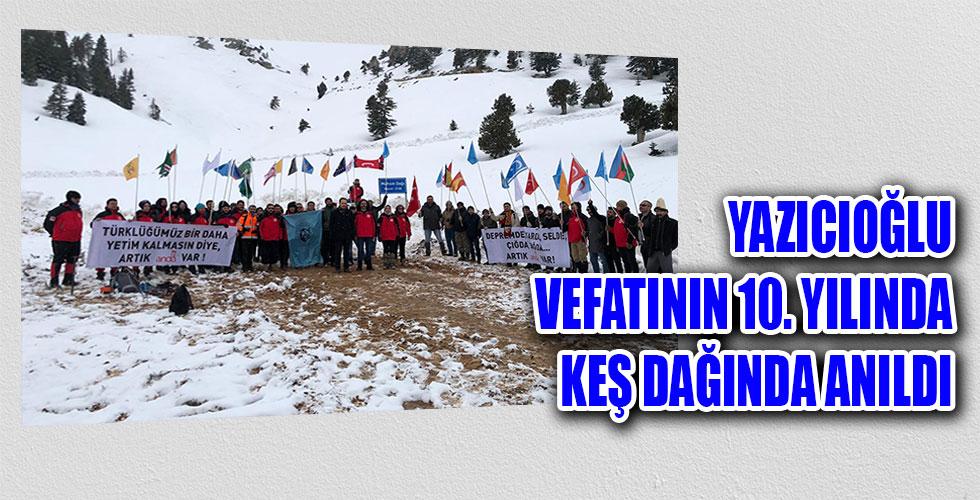 Muhsin Yazıcıoğlu Keş Dağ'ında anıldı