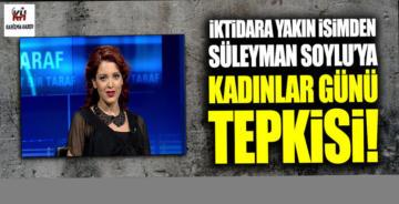 Nagehan Alçı'dan Süleyman Soylu'ya Kadınlar Günü tepkisi