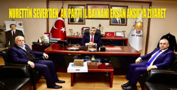 Nurettin Sever'den AK PARTİ SAMSUN İL BAŞKANLIĞI'NA ZİYARET!