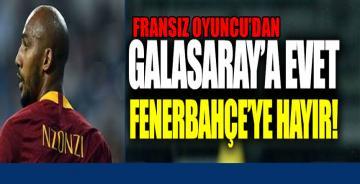 Nzonzi, Fenerbahçe'ye Hayır, Galatasaray'a Evet Dedi