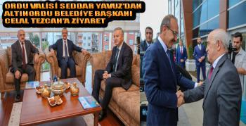 Vali Yavuz, Altınordu Belediye Başkanı Tezcan'ı Ziyaret Etti