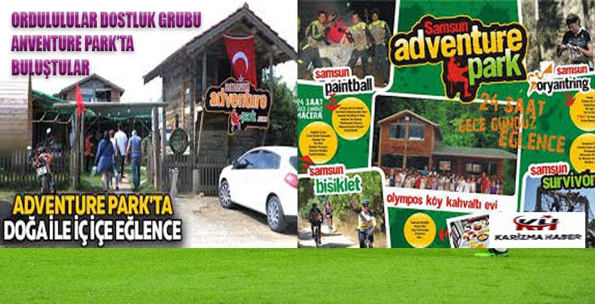 Ordulular Dostluk Grubu Atakum Adventure Parkta Buluştu