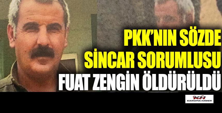 PKK'nın sözde Sincar sorumlusu Fuat Zengin öldürüldü