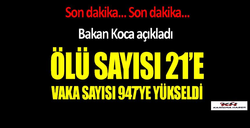 Türkiye'de korona virüs kaynaklı ölümler 21'e çıktı