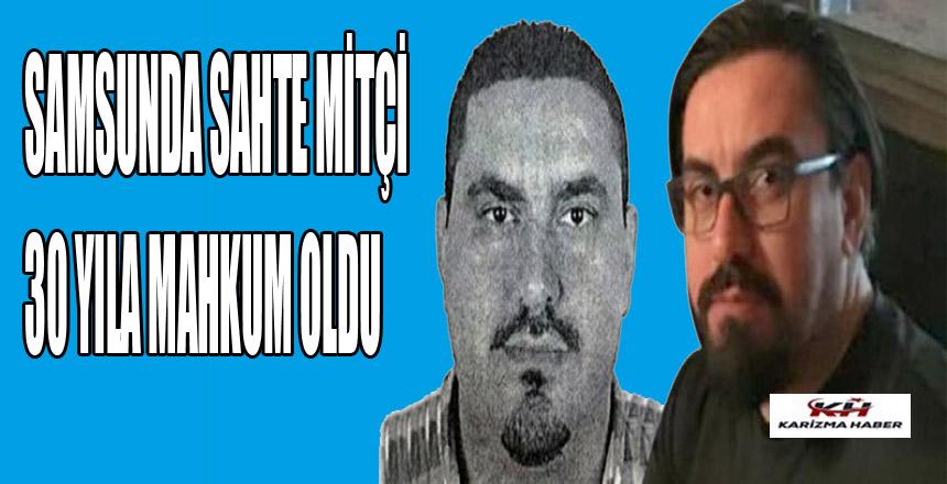 Sahte MİT'çiye 30 yıl hapis!