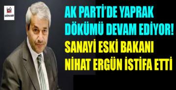 Nihat Ergün AKP'den istifa etti